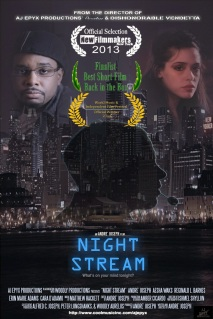 http://www.amazon.com/Night-Stream-Andre-Joseph/dp/B00OBXFHNC/ref=sr_1_1?s=movies-tv&ie=UTF8&qid=1412953694&sr=1-1&keywords=Night+Stream