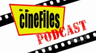 http://thisisinfamous.com/the-cinefiles-podcast-3/