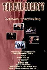 The Evil Society (2005)